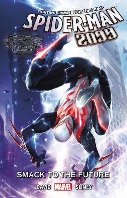 Spider-Man 2099. Vol. 03, Smack to the future