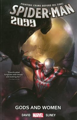 Spider-Man 2099 : Gods and women
