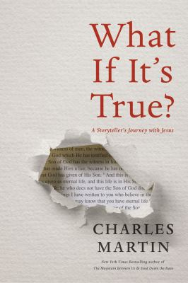 What if it's true? : a storyteller's journey with Jesus.