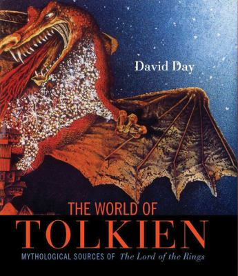The world of Tolkien: mythological sources of The lord of the rings