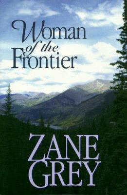 Woman of the frontier: a western story