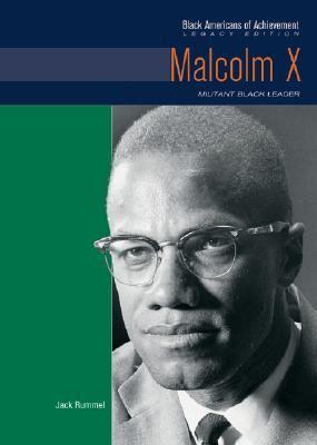 Malcolm X: militant black leader