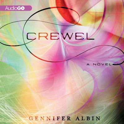 Crewel a Novel