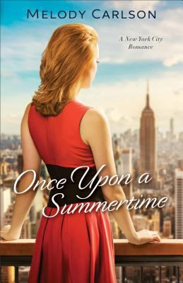 Once upon a summertime : a New York City romance