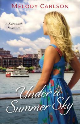 Under a summer sky : a Savannah romance