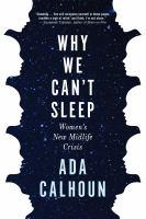Why We Can't Sleep