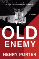 The old enemy : a novel