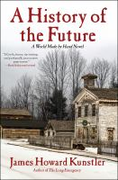 A History of the Future A World Made By Hand Novel