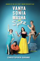 Vanya and Sonia and Masha and Spike.