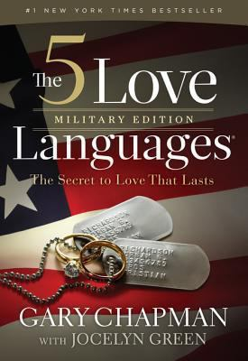 The 5 love languages military edition : the secret to love that lasts