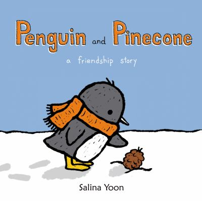 Penguin and Pinecone : a friend story