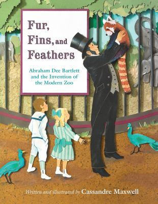 Fur, fins, and feathers : Abraham Dee Bartlett and the invention