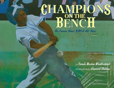 Champions on the bench: the story of the Cannon Street YMCA All Stars