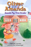 Oliver and Amanda.  Amanda Pig, first grader