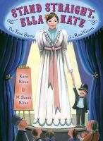Stand straight, Ella Kate : the true story of a real giant