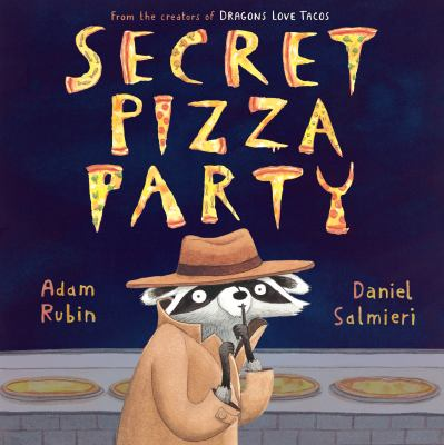 Secret pizza party