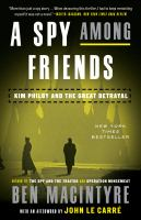 A Spy Among Friends Kim Philby and the Great Betrayal
