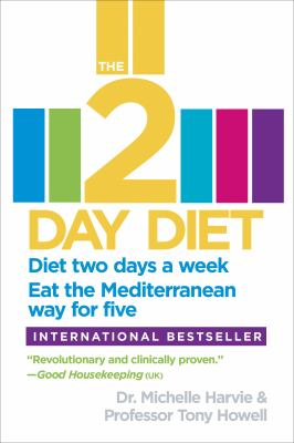 The 2-day diet [electronic resource] :  diet two days a week, eat the Mediterranean way for five