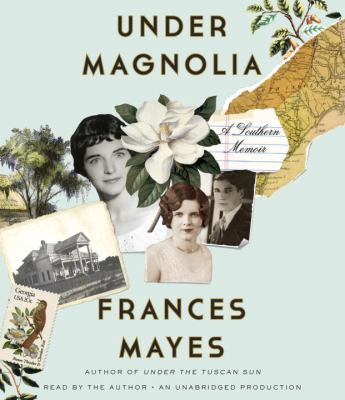 Under Magnolia a southern memoir
