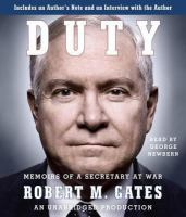 Duty: Memoirs of a Secretary at War by Robert M. Gates