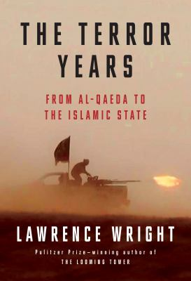 The terror years : from al-Qaeda to the Islamic State
