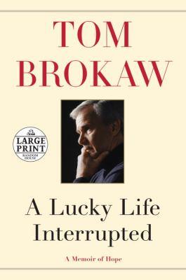 A lucky life interrupted : a memoir