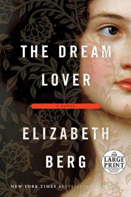 The dream lover : a novel
