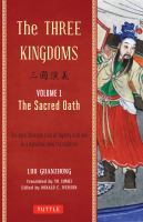 The Three Kingdoms. Volume 1, The Sacred Oath