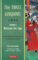 The Three Kingdoms. Volume 3, Welcome the Tiger