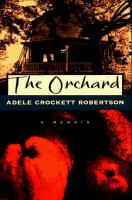 The orchard : a memoir of the great depression