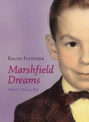 Marshfield dreams :  when I was a kid