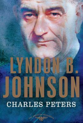 Lyndon B. Johnson: the 36th President, 1963-1969