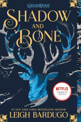 Shadow and bone [electronic resource]
