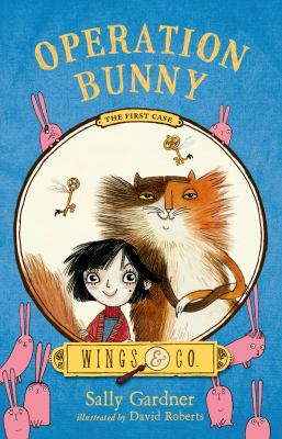 Operation Bunny: the fairy detective agency's first case