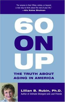60 on up: the truth about aging in America
