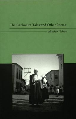The Cachoeira Tales, and Other Poems