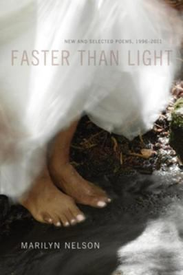 Faster than light : new and selected poems, 1996-2011