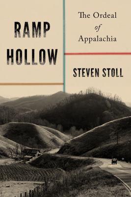 Ramp Hollow: the ordeal of Appalachia