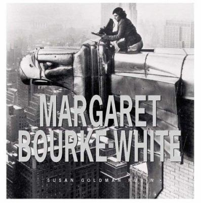 Margaret Bourke-White: her pictures were her life