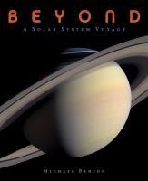 Beyond : a solar system voyage