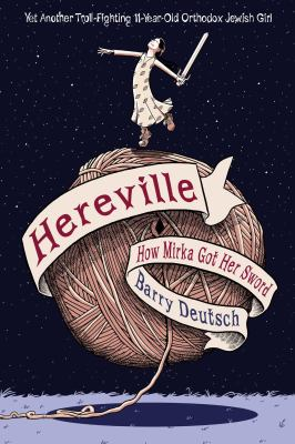 Hereville. How Mirka got her sword