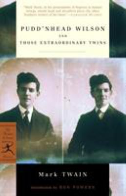 Pudd'nhead Wilson: and, Those extraordinary twins