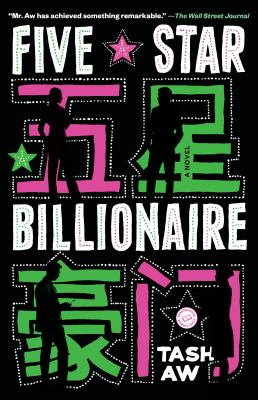Five-star billionaire a novel