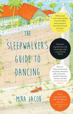 The sleepwalker's guide to dancing : a novel