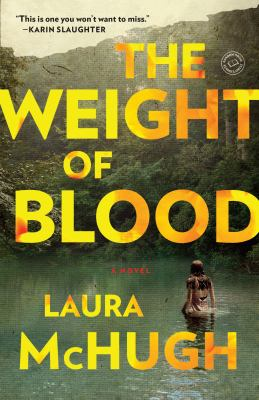 The Weight of Blood A Novel