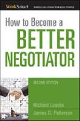 How to Become a Better Negotiator, Second Edition