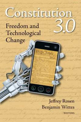 Constitution 3.0 : Freedom and Technological Change