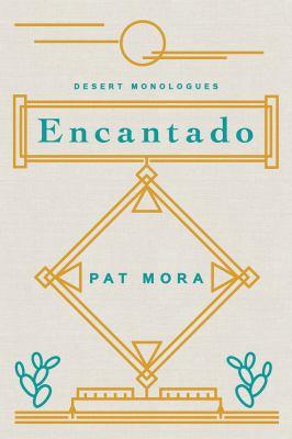 Encantado :  desert monologues