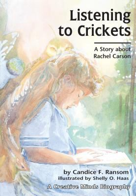 Listening to crickets : a story about Rachel Carson.