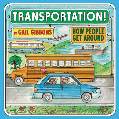Transportation! : how people get around